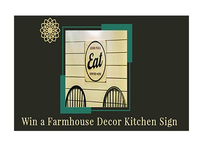 Win a Farmhouse Décor Kitchen Sign
