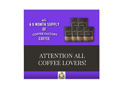 Win 6 Month Supply of Coffee Factory Coffee