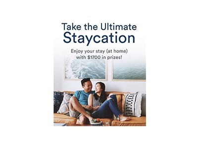 Take the Ultimate Staycation Sweepstakes