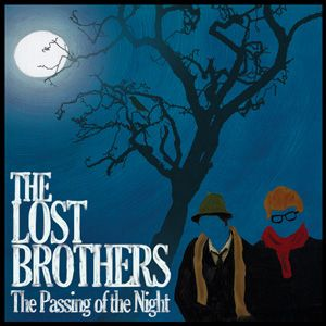 The Lost Brothers – The Passing of the Night | Review