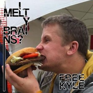 Meltybrains? – Free Kyle EP | Review