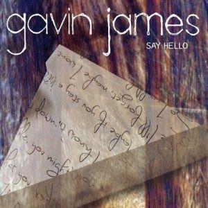 Gavin James – Say Hello EP | Review
