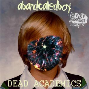 Abandcalledboy- Dead Academics | Review