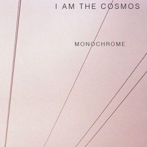 I am The Cosmos – Monochrome | Review