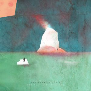 The Doppler Shift – The Lost Art of Living   Review