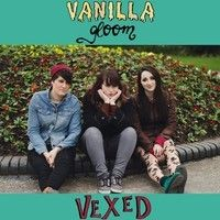 Vanilla Gloom – Vexed EP | Review
