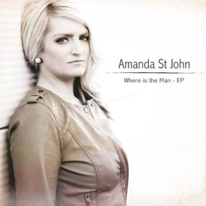 Amanda St John – Where Is The Man | Review