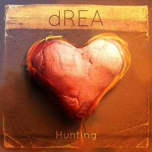 dRea – Hunting EP | Review