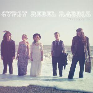 Gypsy Rebel Rabble – Take My China | Review