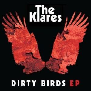 The Klares – Dirty Birds EP | Review