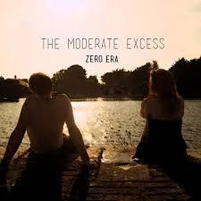 Zero Era – The Moderate Excess | Review