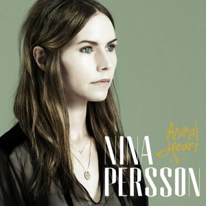 Nina Persson – Animal Heart | Review