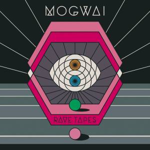 Mogwai – Rave Tapes | Review