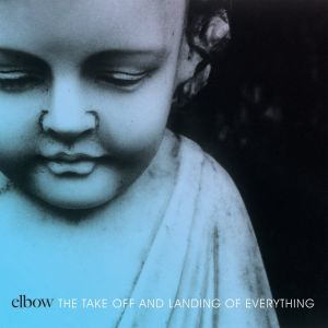 Elbow – The Take Off And Landing Of Everything | Review
