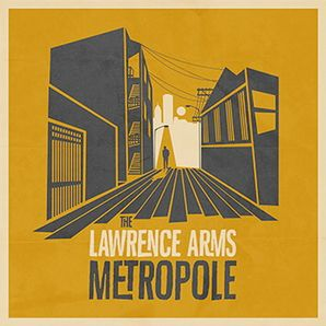 The Lawrence Arms- Metropole | Reviews