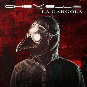 Chevelle – La Gargola | Review