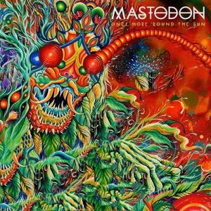 Mastodon  – Once More 'Round The Sun | Review