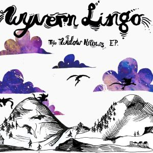 Wyvern Lingo – The Widow Knows EP | Review