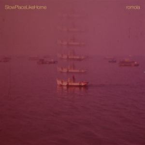 SlowPlaceLikeHome – Romola | Review