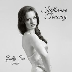Katharine Timoney – Guilty Sin EP | Review