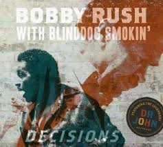 Bobby Rush – Decisions | Review