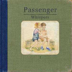 Passenger – Whispers | Review