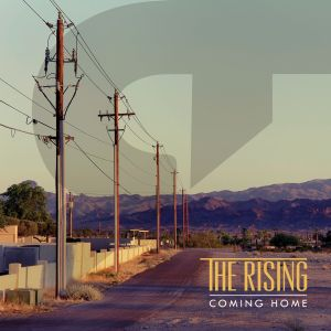 The Rising – Coming Home | Review