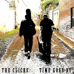 The Clicks – Time Goes By EP
