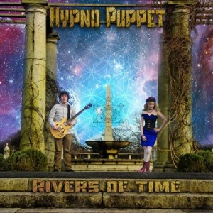 Hypno Puppet – Rivers Of Time