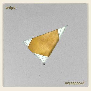 Ships – Precession