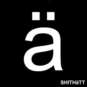Shithätt – EP1