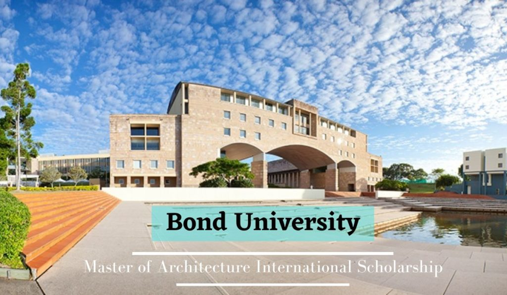 Master of Architecture funding for International Students at Bond University, Australia