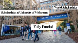 Scholarships at University of Melbourne in Australia   Fully Funded