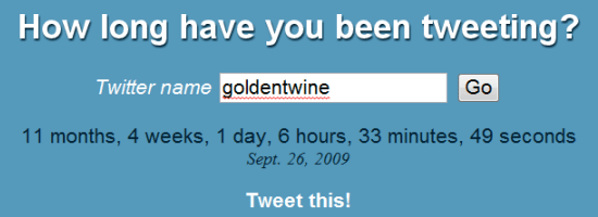 How Long Have You Been Tweeting?