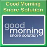 Good Morning, Stop Snoring and Start Living