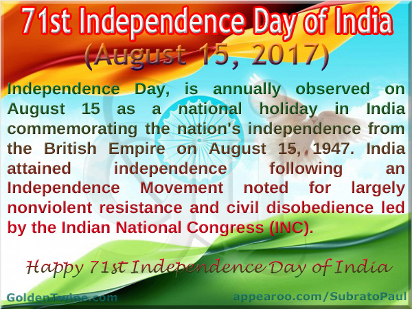 Happy 71st Independence Day of India 2017