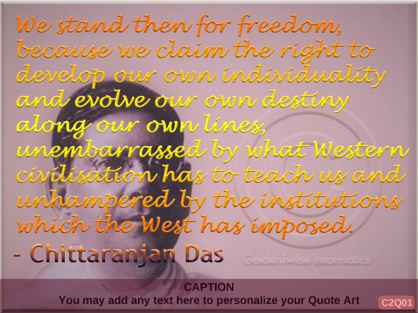 Chittaranjan Das Quote C2Q01