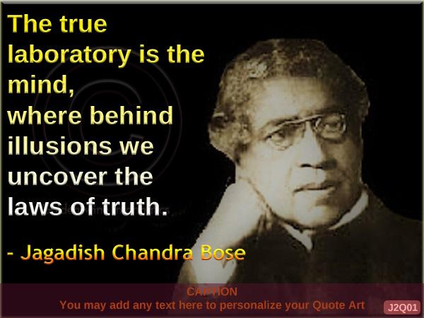 Jagadish Chandra Bose Quote J2Q01