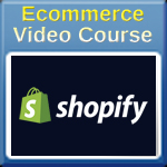 Shopify Ecommerce Video Course Part 5