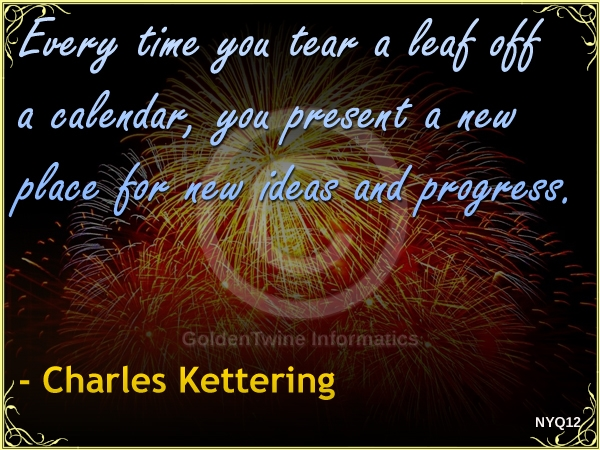 New Year Quote by Charles Kettering - NYQ12