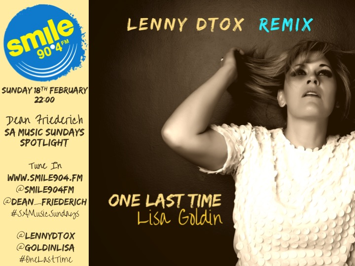 RADIO Smile 18th Feb One Last Time feat Lenny Dtox