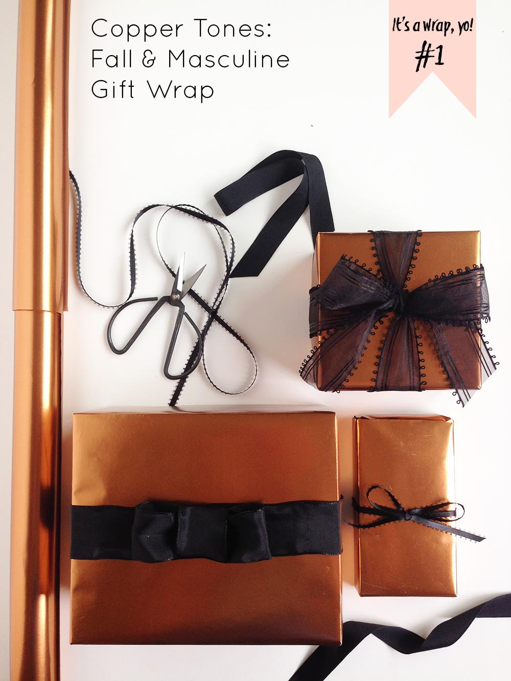 it 39 s a wrap yo 1 wrapping tips copper tones for fall and masculine gifts gold standard. Black Bedroom Furniture Sets. Home Design Ideas