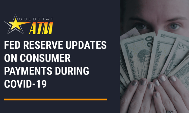 Fed Reserves Updates on Consumer Payments During COVID-19