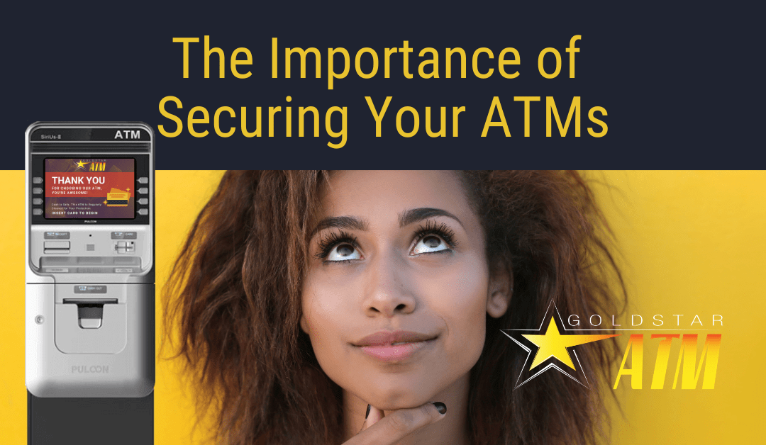 The Importance of Securing Your ATMs