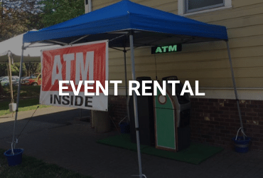 """The words """"Event Rental"""" are across the image in white. An ATM under a blue tent/stall setup outside. There is a bright red """"ATM inside"""" sign and a smaller neon green """"ATM"""" sign on the tent."""