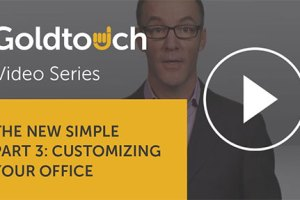 The New Simple, Part 3: Customizing your office