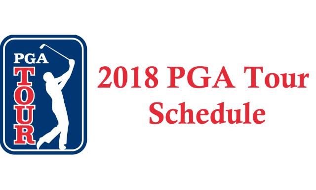2018 PGA Tour Schedule | Golf Guide