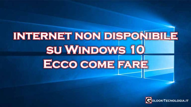 Windows 10 internet non disponibile