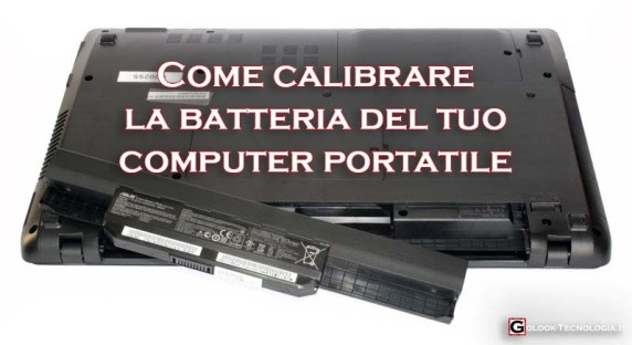 come calibrare la batteria del portatile