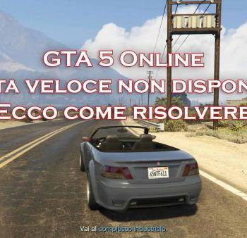 GTA 5 Online partita veloce non disponibile